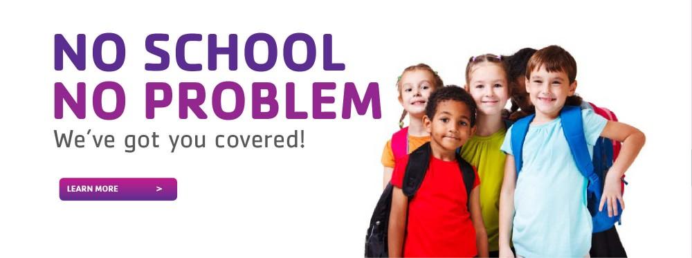 no_school_no_problem